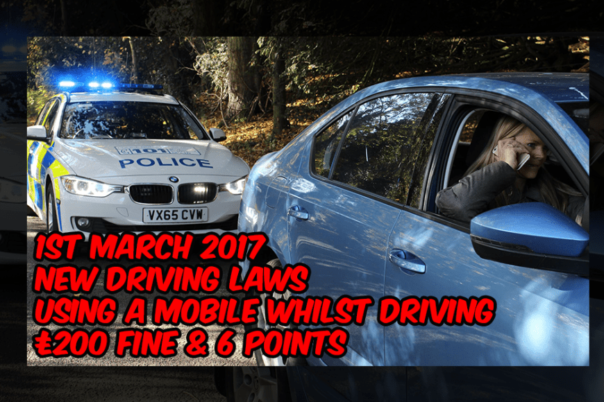 New Driving Laws - Using a Mobile Whilst Driving In 2017