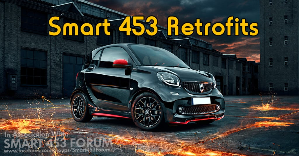 Smart 453 Retrofits