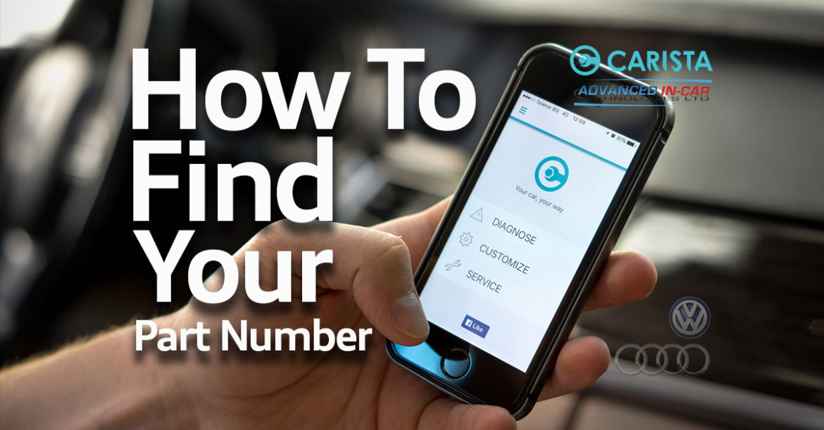 How To Find Your Audi or Volkswagen Part Number Using Carista